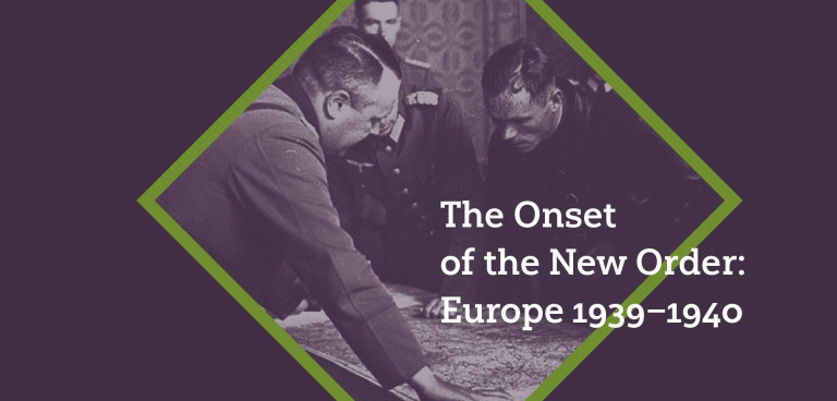 The Onset of the New Order: Europe 1939–1940 | International scientific conference